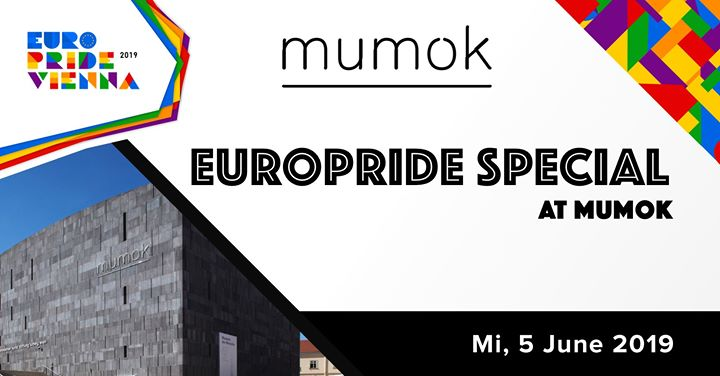 EuroPride Special Mumok 2019 in Vienna le Wed, June  5, 2019 from 06:00 pm to 09:00 pm (Festival Gay, Lesbian, Trans, Bi)