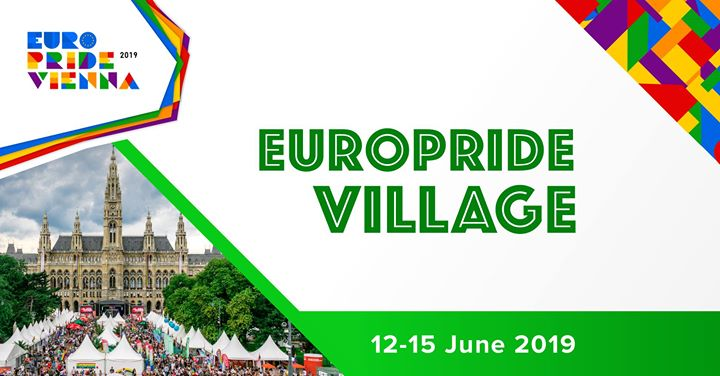EuroPride Village 2019 in Vienna le Sat, June 15, 2019 from 10:00 am to 11:59 pm (Festival Gay, Lesbian, Trans, Bi)