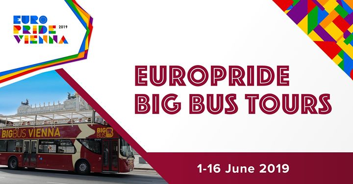 EuroPride Sightseeing Tours with Big Bus in Vienna le Sat, June  1, 2019 from 10:00 am to 05:00 pm (Festival Gay, Lesbian, Trans, Bi)