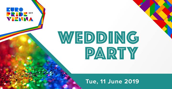 EuroPride Party Wedding Day/Hochzeitstag 2019 in Vienna le Di 11. Juni, 2019 20.00 bis 02.00 (Festival Gay, Lesbierin, Transsexuell, Bi)