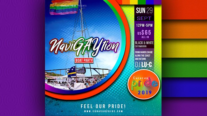 WillemstadCuracao Pride - Navigaytion - Boat Party2019年12月29日,12:00(男同性恋, 女同性恋 节日)