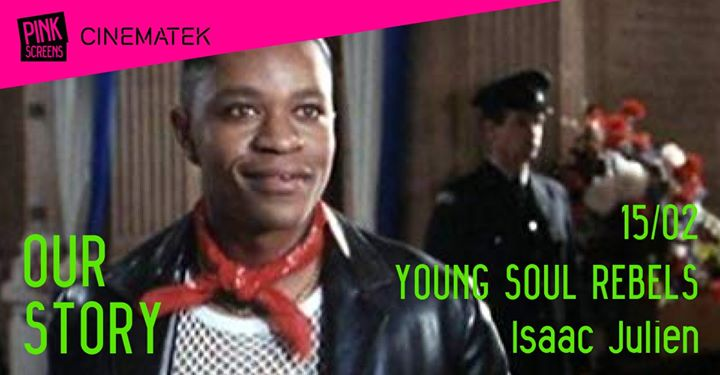 Our story / Young soul rebels, Isaac Julien en Bruselas le sáb 15 de febrero de 2020 19:00-22:00 (Cine Gay, Lesbiana, Hetero Friendly)