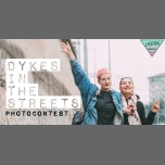 ★ Dykes In The Streets Photocontest ★ in Brussels le Mon, November 12, 2018 from 08:00 am to 11:59 pm (Festival Lesbian)