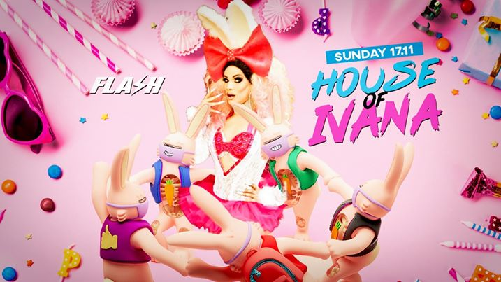FLASH ★ House of Ivana ★ Sunday 17 November in Brussels le Sun, November 17, 2019 from 10:30 pm to 05:00 am (Clubbing Gay)