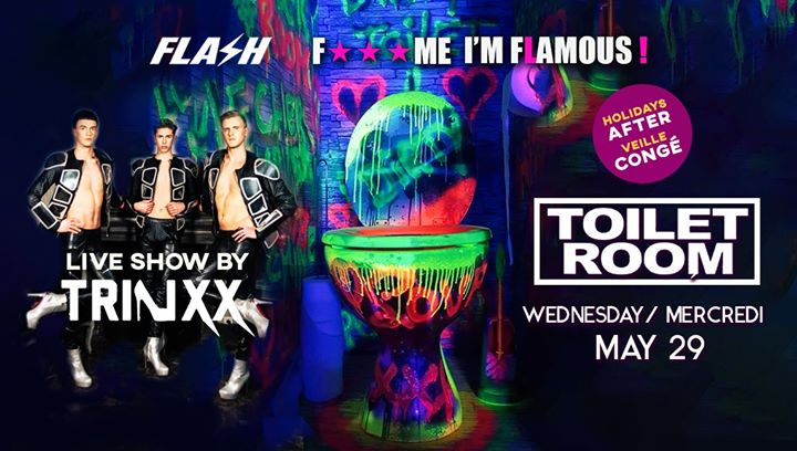 FMIF x Toilet Room & Trinxx x FLASH x Wednesday 29 may x congé in Brussels le Wed, May 29, 2019 from 10:30 pm to 05:30 am (Clubbing Gay)