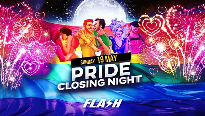 PRIDE Closing Night x FLASH x Sunday 19 May in Brussels le Sun, May 19, 2019 from 10:30 pm to 05:00 am (Clubbing Gay)
