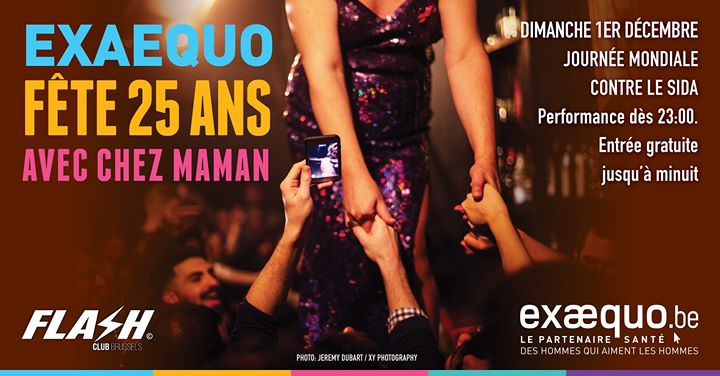 25 ans Exaequo ★ Flash Club ★ Dimanche 1er décembre in Brussels le Sun, December  1, 2019 from 10:30 pm to 05:00 am (Clubbing Gay)