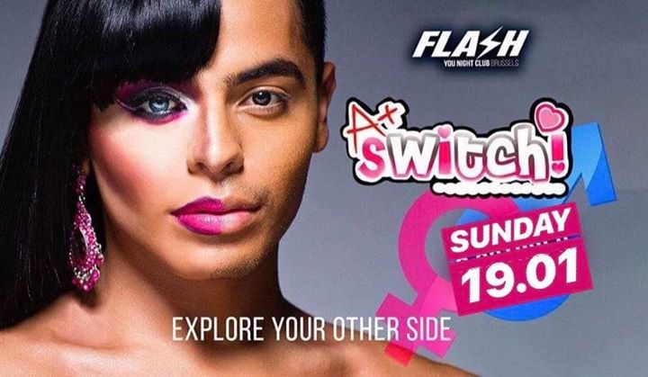 FLASH ⚤ Switch ⚤ 19 January ⚤ in Brussels le Sun, January 19, 2020 from 10:30 pm to 05:00 am (Clubbing Gay)
