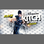 FLASH Club ♛ Kitch by Ivana ♛ Live Show ♛ in Brussels le Sun, November 11, 2018 from 10:30 pm to 05:00 am (Clubbing Gay)