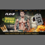 FLASH ✪ Boot Camp ✪ Army Party ✪ Live show ✪ Sunday 24.02 à Bruxelles le dim. 24 février 2019 de 22h30 à 05h00 (Clubbing Gay)