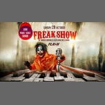 FLASH [ Vacances] ϟ FreakShow ϟ Live Show in Brussels le Sun, October 28, 2018 from 10:30 pm to 05:30 am (Clubbing Gay)