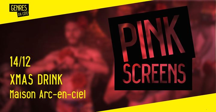 Pink Screens out - Xmas Glühwein in Brussels le Sat, December 14, 2019 from 07:00 pm to 11:30 pm (Cinema Gay, Lesbian)