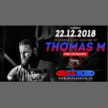 A night with Thomas M [ 5hrs live session  ] in Antwerp le Sat, December 22, 2018 from 11:59 pm to 05:00 am (Clubbing Gay)
