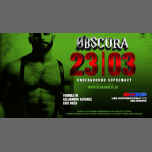 Obscura - The next dimension in Antwerp le Sat, March 23, 2019 from 11:00 pm to 07:00 am (Clubbing Gay)
