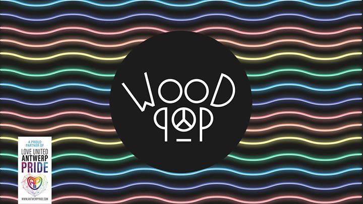 WOODPOP • Antwerp Pride Edition in Antwerp le Sat, August 10, 2019 from 11:00 pm to 05:00 am (Clubbing Gay)