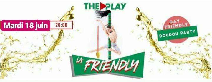 La Friendly - Doudou édition in Mons le Tue, June 18, 2019 at 08:00 pm (Clubbing Gay, Lesbian, Hetero Friendly, Trans, Bi)