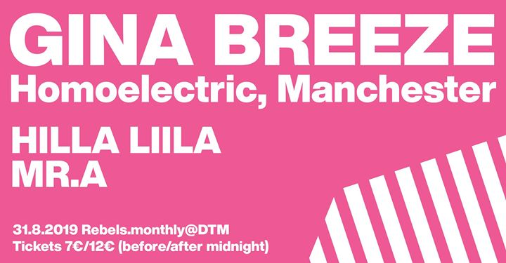 Rebels#16 31.8.2019 at dtm with Gina Breeze, Hilla Liila, Mr A à Helsinki le sam. 31 août 2019 de 22h00 à 06h00 (Clubbing Gay)