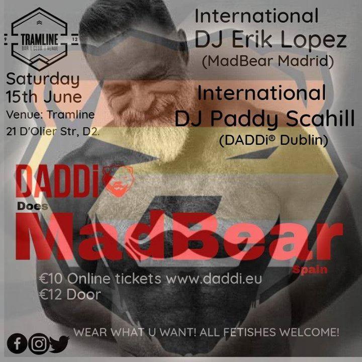 DADDi® does Madbear (Spain) in Dublin le Sat, June 15, 2019 from 11:00 pm to 03:00 am (Clubbing Gay, Bear)