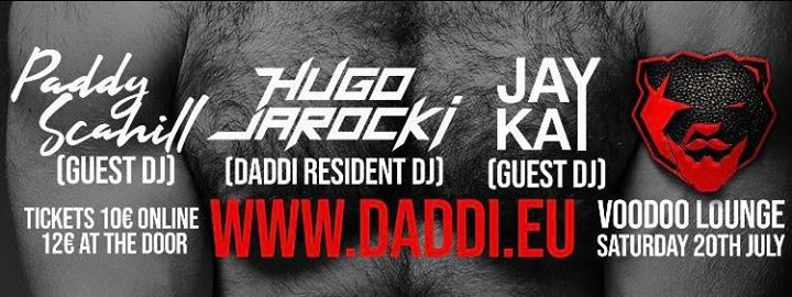 DADDi® / Voodoo Lounge Sat 20th July à Dublin le sam. 20 juillet 2019 de 23h00 à 03h00 (Clubbing Gay, Bear)