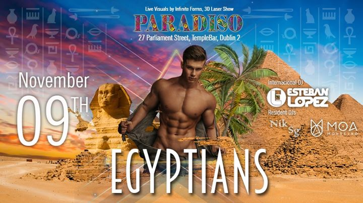 Paradiso - Egyptians in Dublin le Sat, November  9, 2019 from 11:00 pm to 03:00 am (Clubbing Gay)