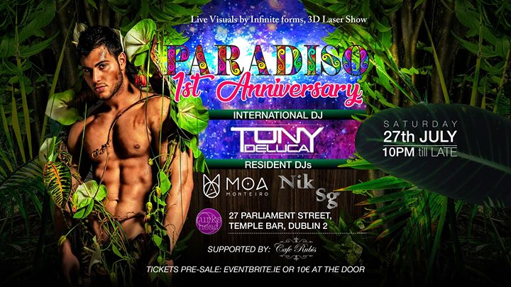Paradiso - 1st Anniversary in Dublin le Sat, July 27, 2019 from 10:00 pm to 03:00 am (Clubbing Gay)