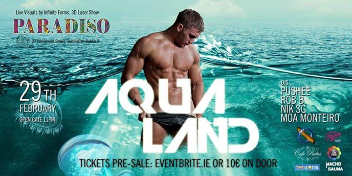 都柏林Paradiso - Aqualand2020年11月29日,23:00(男同性恋 俱乐部/夜总会)