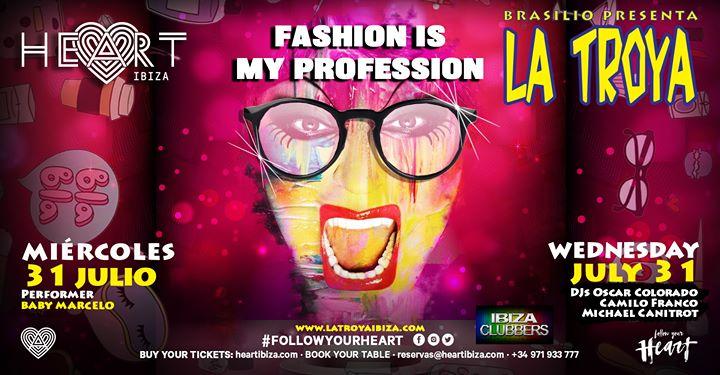 La TROYA Fashion is my profession en Ibiza le mié 31 de julio de 2019 23:30-06:30 (Clubbing Gay)