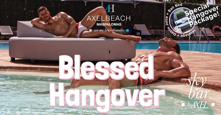 Playa del InglesBlessed Hangover!2019年11月21日,11:00(男同性恋, 女同性恋, 异性恋友好 下班后的活动)