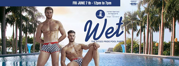 WET - The ES Collection Pool Party in Sitges le Fri, June  7, 2019 from 01:00 pm to 07:00 pm (Clubbing Gay, Lesbian)