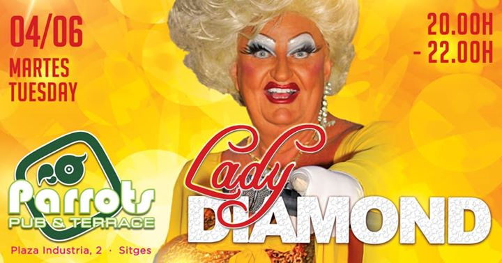 Lady Diamond show : Gay pride edition à Sitges le mar.  4 juin 2019 à 20h00 (After-Work Gay, Lesbienne)