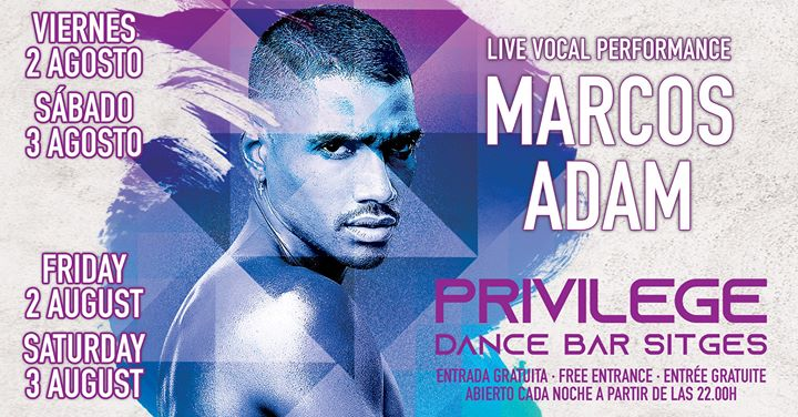 Marcos Adam in Sitges le Fr  2. August, 2019 22.00 bis 02.30 (Clubbing Gay)