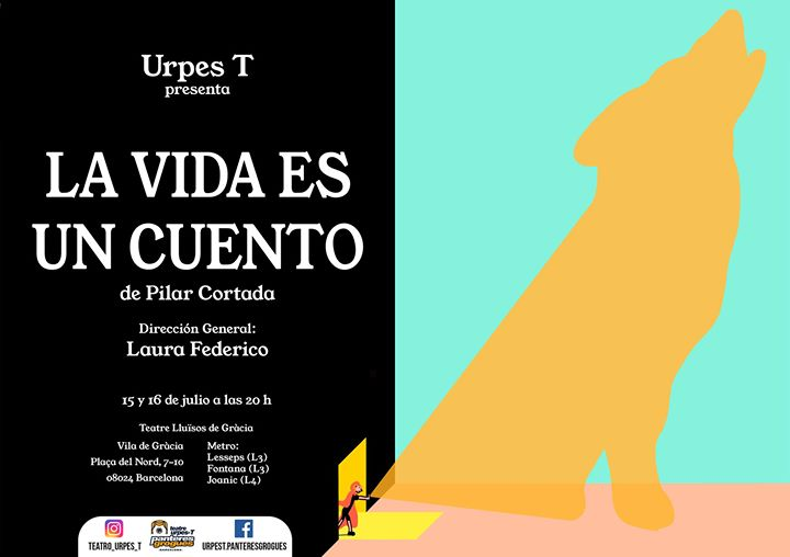 La vida es un cuento in Barcelona le Tue, July 16, 2019 from 08:00 pm to 09:15 pm (Show Gay, Lesbian)