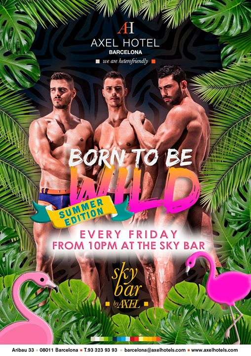 Born to be Wild! Summer Edition! à Barcelone le ven. 19 juillet 2019 de 22h00 à 02h00 (After-Work Gay, Lesbienne, Hétéro Friendly)