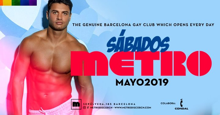 Sábados en Metro Disco · The Barcelona Gay Club a Barcellona le sab  1 giugno 2019 23:59-06:00 (Clubbing Gay)
