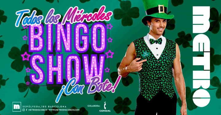 ¡Bingo Show! con BOTE- cada miércoles en Metro Disco à Barcelone le mer. 24 juillet 2019 de 23h59 à 06h50 (Clubbing Gay)
