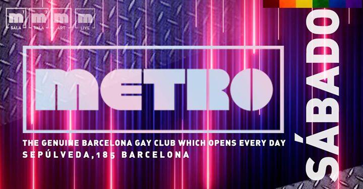 Sábados en Metro Disco · The Barcelona Gay Club in Barcelone le Sa  4. Mai, 2019 23.59 bis 06.00 (Clubbing Gay)
