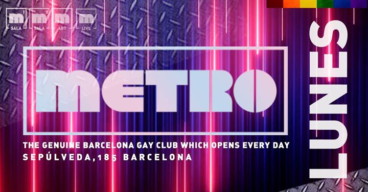 LUNES en Metro Disco · The Barcelona Gay Club en Barcelona le lun 13 de mayo de 2019 23:59-06:00 (Clubbing Gay)