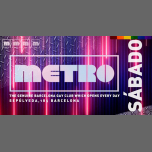 Sábados en Metro Disco · The Barcelona Gay Club in Barcelone le Sa 16. März, 2019 23.59 bis 06.00 (Clubbing Gay)