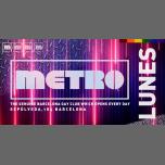 LUNES en Metro Disco · The Barcelona Gay Club in Barcelone le Mo 18. März, 2019 23.59 bis 06.00 (Clubbing Gay)