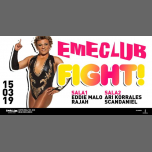 EME Club - Fight! - 15/03/2019 in Barcelona le Fri, March 15, 2019 from 11:59 pm to 06:00 am (Clubbing Gay)
