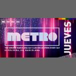 Jueves en Metro Disco · The Barcelona Gay Club in Barcelone le Do 14. März, 2019 23.59 bis 06.00 (Clubbing Gay)