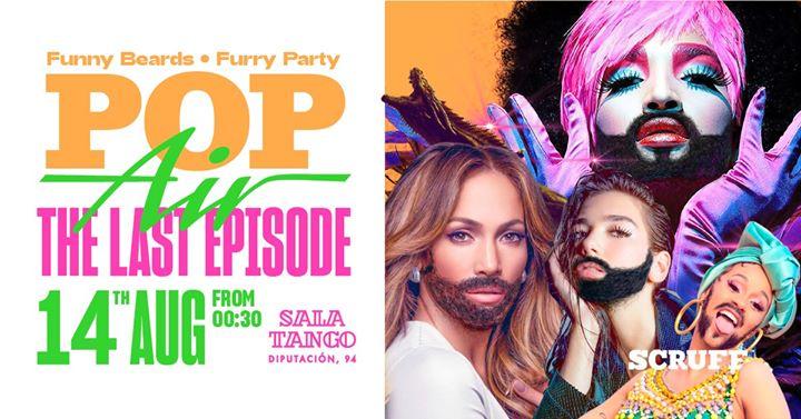 POPair : Last Episode a Barcellona le mer 14 agosto 2019 23:59-06:30 (Clubbing Gay)