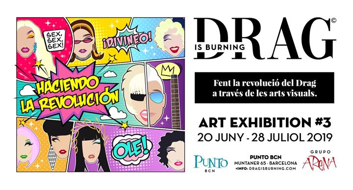 EXPO #3 de DRAG is Burning en Punto BCN in Barcelona le Wed, July 24, 2019 from 06:00 pm to 02:00 am (Expo Gay)