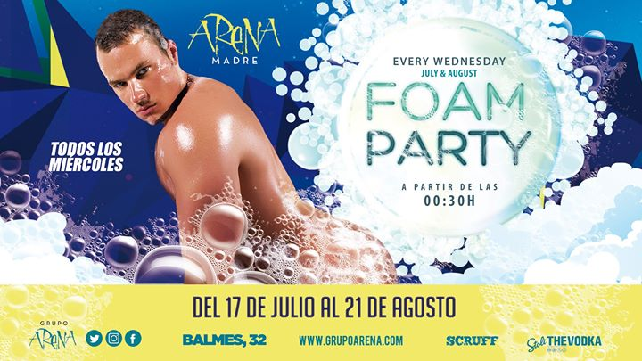 Foam Party · Fiesta de la Espuma · Miércoles · Arena Madre in Barcelona le Wed, July 24, 2019 from 11:45 pm to 06:00 am (Clubbing Gay)