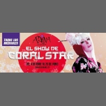 Los miércoles show de Coral Star en Arena Madre in Barcelona from April 11 til June 20, 2018 (Clubbing Gay)
