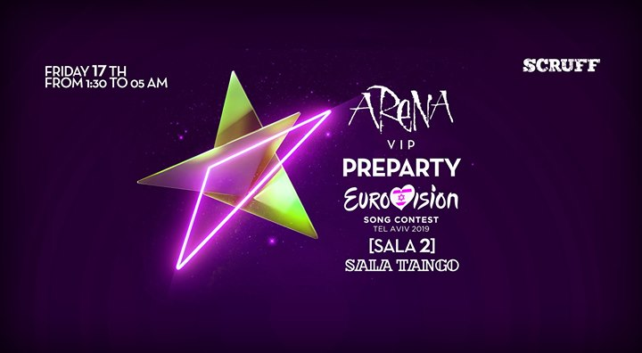 Arena VIP Eurovision PreParty [Sala 2] 17/05 Sala Tango in Barcelone le Fr 17. Mai, 2019 23.55 bis 05.00 (Clubbing Gay Friendly, Lesbierin Friendly)