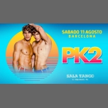 PK2 SeXion · Summer Edition in Barcelona le Sat, August 11, 2018 from 11:59 pm to 06:45 am (Clubbing Gay)