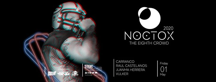 NOCTOX (The Eighth Crowd) à Madrid le ven.  1 mai 2020 de 23h00 à 06h00 (Clubbing Gay)