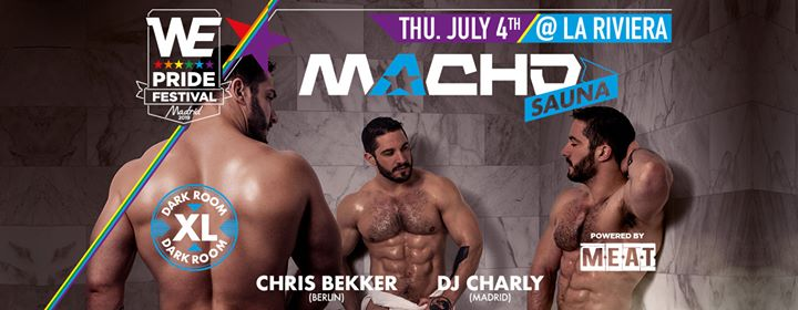 MACHO Party Sauna - Thursday, 4.7.19 - La Riviera in Madrid le Thu, July  4, 2019 from 11:00 pm to 06:00 am (Clubbing Gay)