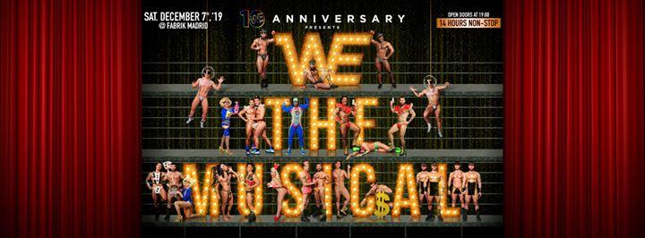 WE The Musical - Saturday, 7.12.19 - Fabrik à Madrid le sam.  7 décembre 2019 de 19h00 à 07h00 (Clubbing Gay)